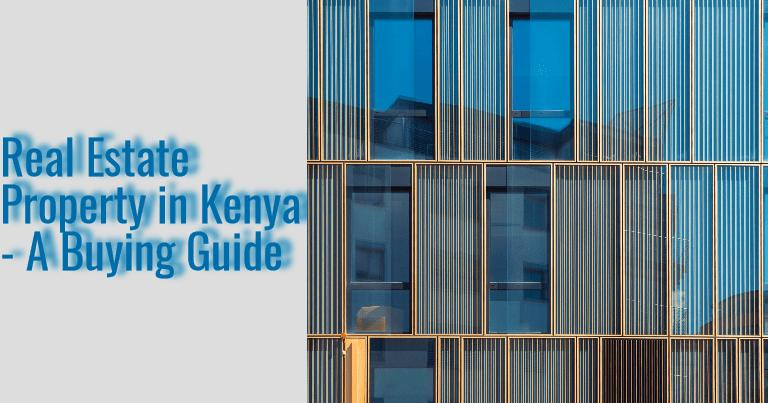 Buy Real Estate Property in Kenya