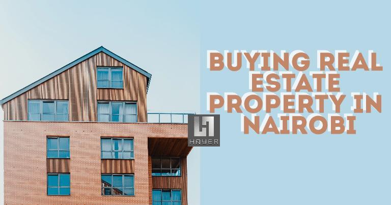 Buy Real Estate Property in Nairobi