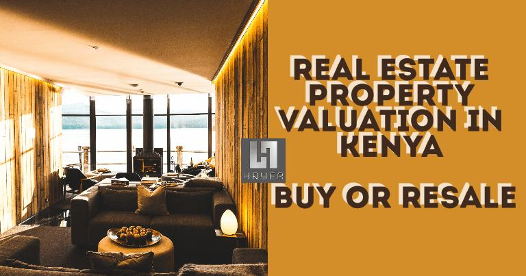 Real Estate Property Valuation in Kenya