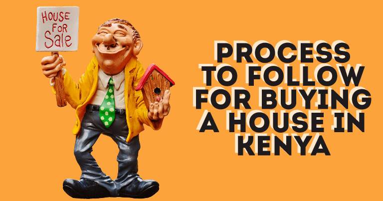 Process To Follow For Buying A House in Kenya