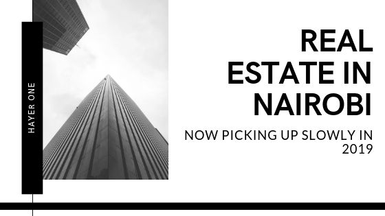 Real Estate Market in Nairobi in 2019